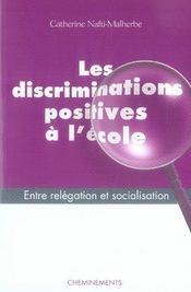 Les discriminations positives à l'école ; entre relégation et socialisation - Intérieur - Format classique