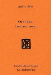 Oronoko, l'esclave royal - Couverture - Format classique