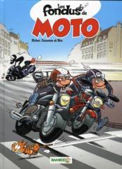 Les fondus de moto T.1 - Couverture - Format classique