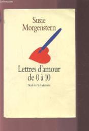 telecharger Lettres d'amour de 0 a 10 livre PDF/ePUB en ligne gratuit