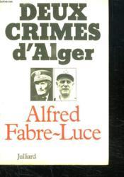 Deux Crimes D Alger. - Couverture - Format classique