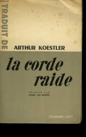 La Corde Raide. - Couverture - Format classique