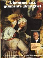 L'Homme Aux Quarante Brueghel - Couverture - Format classique
