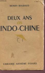Deux Ans En Indochine. - Couverture - Format classique