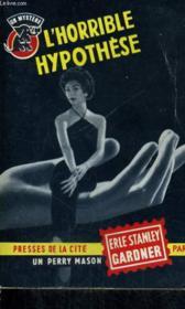 L'Horrible Hypothese - Couverture - Format classique