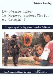 La Bosnie Hier ; Le Kosovo Aujourd'Hui ; Et Demain - Intérieur - Format classique