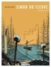 Simon du fleuve ; intégrale t.2 - Couverture - Format classique