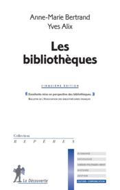 Les bibliothèques - Couverture - Format classique