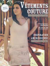 Vêtements couture ; inspiration amérindienne ; patrons du 34 au 46 - Couverture - Format classique