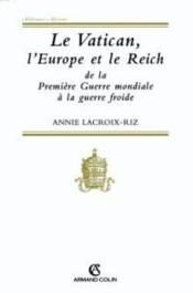 Le vatican l'europe et le reich - Couverture - Format classique