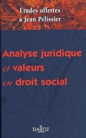 Analyse juridique et valeurs en droit social ; études offertes à Jean Pélissier - Couverture - Format classique