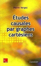 Etudes causales par graphes cartesiens - Couverture - Format classique