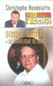 Simone weber, la diabolique de nancy faites entrer l'accuse - tome 3 - vol03 - Couverture - Format classique