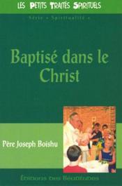 Baptise Dans Le Christ - Couverture - Format classique