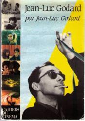 Godard Par Godard (Broche) - Couverture - Format classique