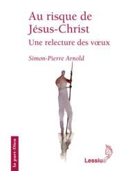 Au Risque De Jesus Christ - Couverture - Format classique