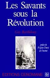 Les savants sous la révolution - Couverture - Format classique