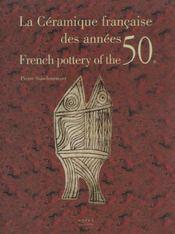 Ceramique Francaise Des Annees 50 (La) - Intérieur - Format classique