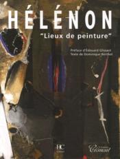 Helenon lieux de peinture - Couverture - Format classique