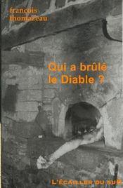 Qui A Brule Le Diable - Intérieur - Format classique