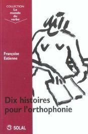 Dix histoires pour l'orthophonie - Intérieur - Format classique