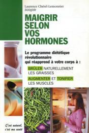 Maigrir selon vos hormones - Couverture - Format classique