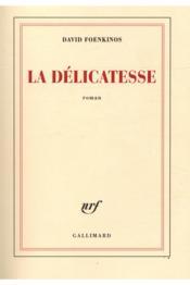 La délicatesse - Couverture - Format classique