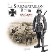 Le sturmbatallon Rohr (1916-1918) - Couverture - Format classique