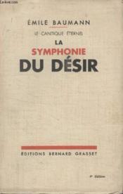 La Symphonie Du Desir. - Couverture - Format classique