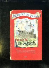 Histoire De Paris Racontee Aux Enfants. - Couverture - Format classique