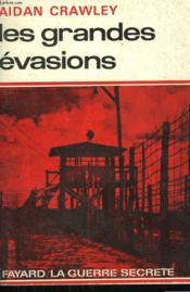Les Grandes Evasions. - Couverture - Format classique