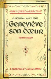 Genevieve Et Son Coeur. Collection Jeunes Femmes Et Jeunes Filles N° 8. - Couverture - Format classique