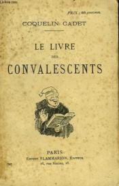 Le Livre Des Convalescents - Couverture - Format classique