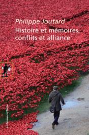 Histoire et mémoires ; conflits et alliances - Couverture - Format classique