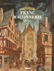 L'épopée de la franc-maçonnerie T.2 ; les bâtisseurs - Couverture - Format classique