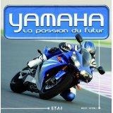 Yamaha ; la passion du futur - Couverture - Format classique