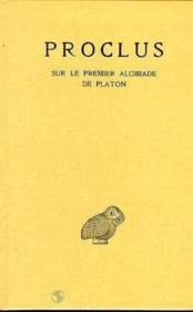 Sur le premier alcibiade de Platon t.1 - Couverture - Format classique