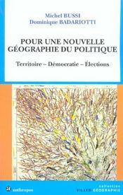 Pour Une Nouvelle Geographie Du Politique - Intérieur - Format classique
