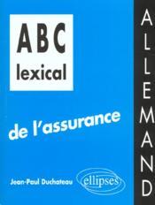 Abc Lexical De L'Assurance Allemand - Couverture - Format classique