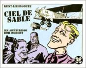 Les Aventures De Bob Robert ; Ciel De Sable - Couverture - Format classique