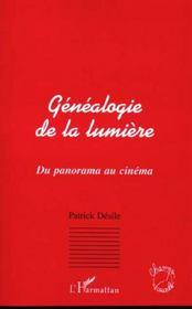 Genealogie De La Lumiere ; Du Panorama Au Cinema - Intérieur - Format classique