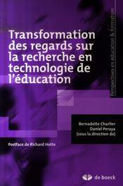 Transformation des regards sur la recherche en technologie de l'éducation - Intérieur - Format classique