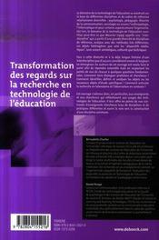 Transformation des regards sur la recherche en technologie de l'éducation - 4ème de couverture - Format classique