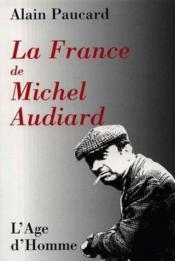 La France De Michel Audiard - Couverture - Format classique