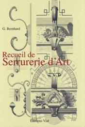 Recueil de serrurerie d'art - Couverture - Format classique