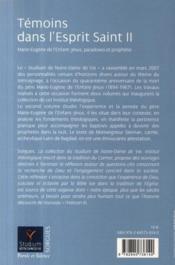 Témoins dans l'esprit saint t.2 ; Marie Eugène de l'enfant Jésus, paradoxes et prophétie - 4ème de couverture - Format classique
