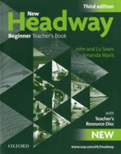 New headway ; beginner teacher's book (3e édition) - Couverture - Format classique