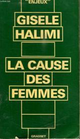 La Cause Des Femmes. - Couverture - Format classique