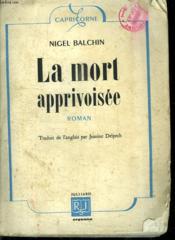La Mort Apprivoisee. - Couverture - Format classique