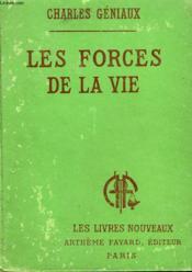 Les Forces De La Vie. Collection Les Livres Nouveaux. - Couverture - Format classique